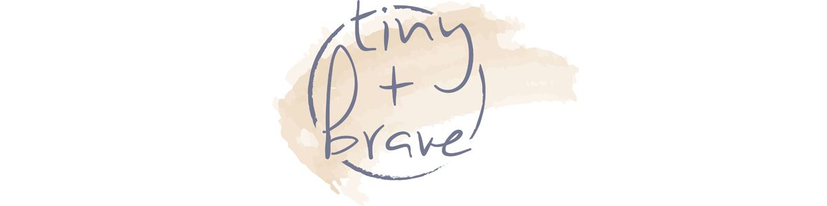 Tiny and Brave